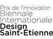 Prix de l'innovation Biennale internationale Design Saint Etienne